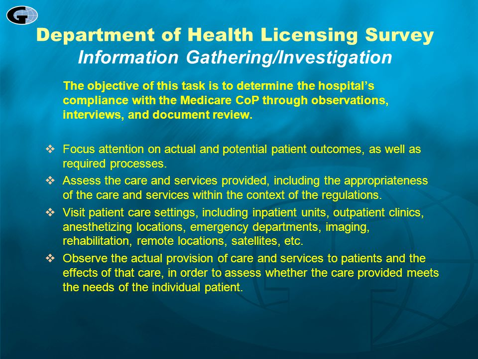 Department of Health Licensing Survey Information Gathering/Investigation