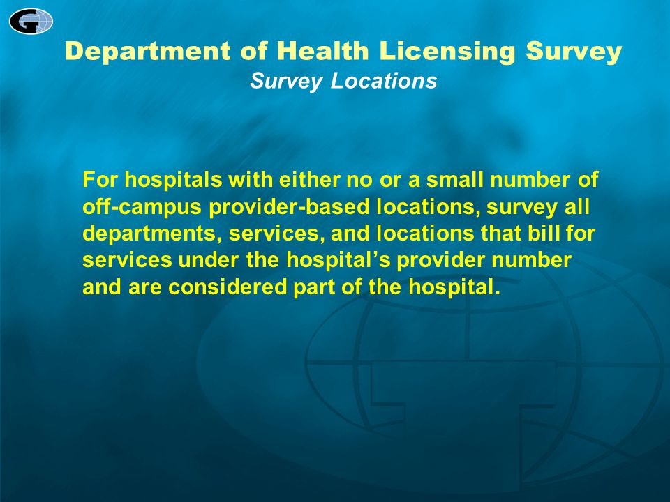 Department of Health Licensing Survey Survey Locations