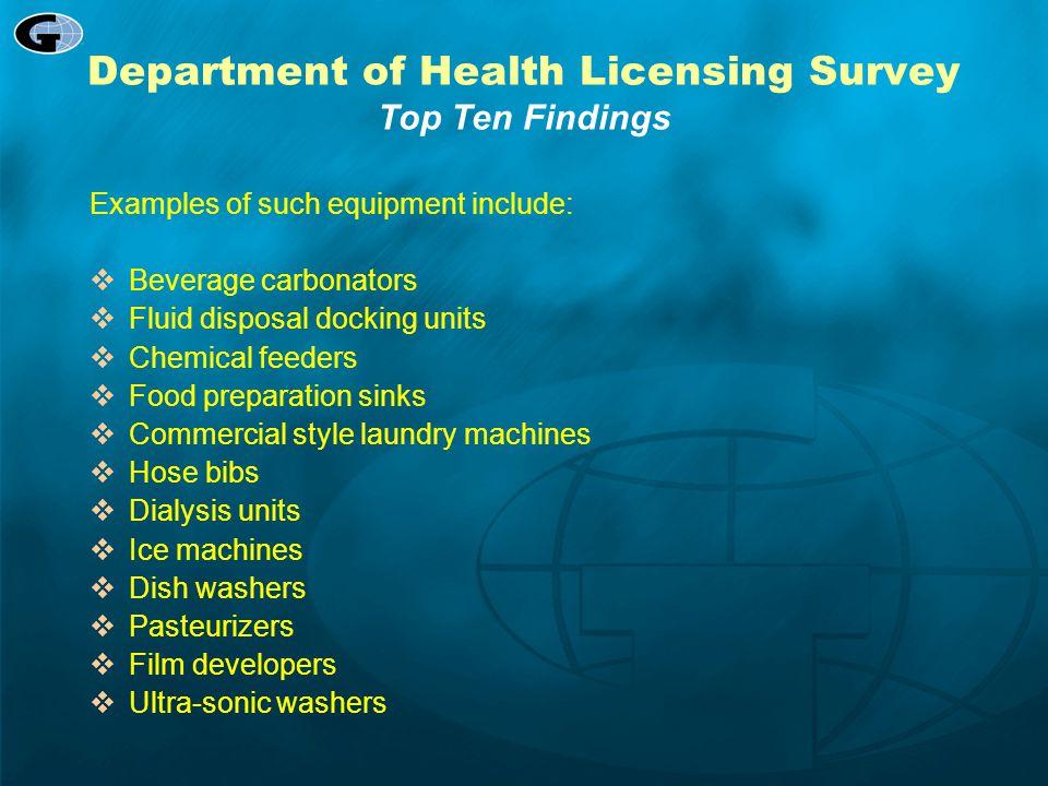 Department of Health Licensing Survey Top Ten Findings