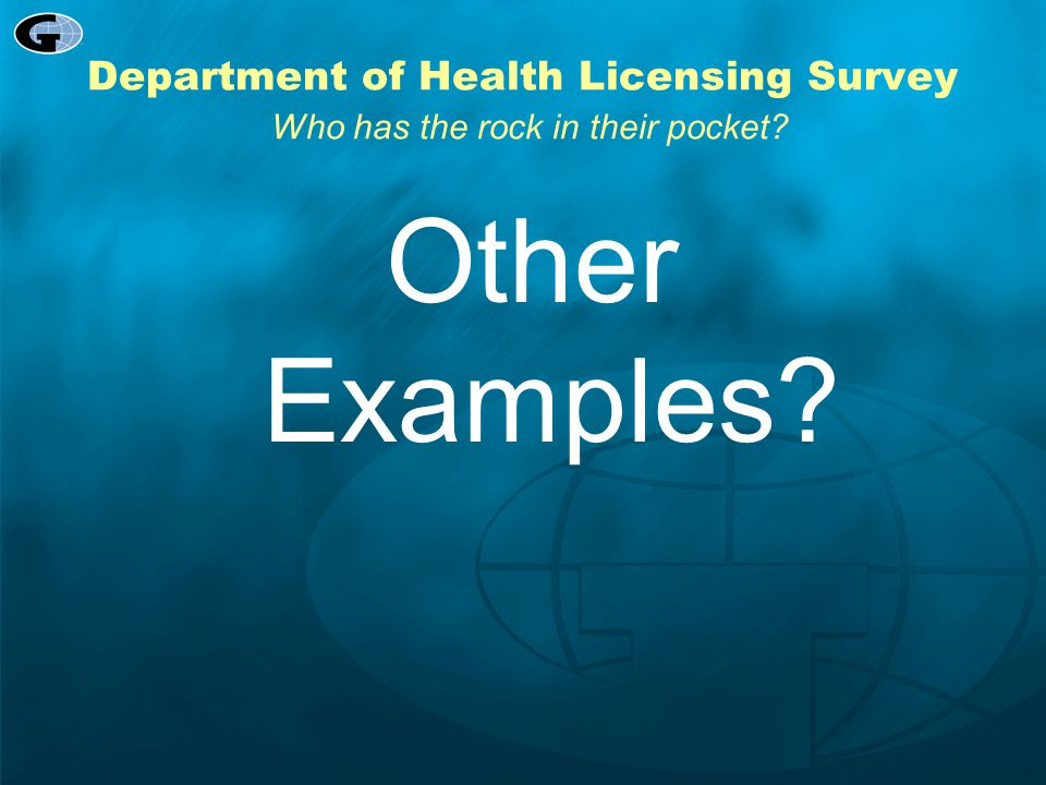 Department of Health Licensing Survey Who has the rock in their pocket
