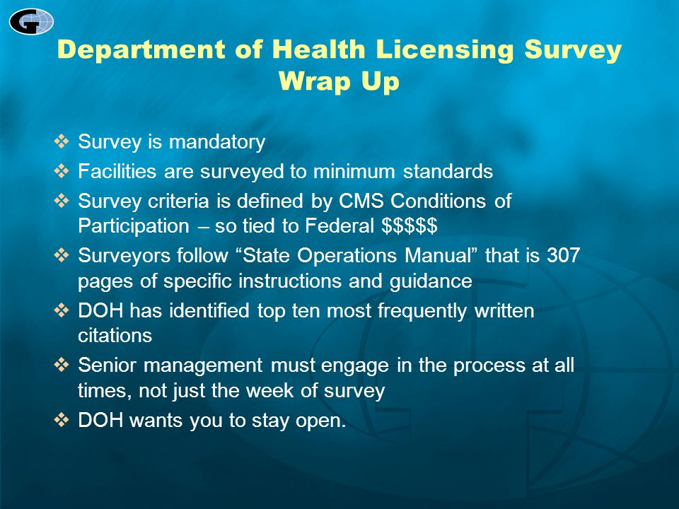 Department of Health Licensing Survey Wrap Up