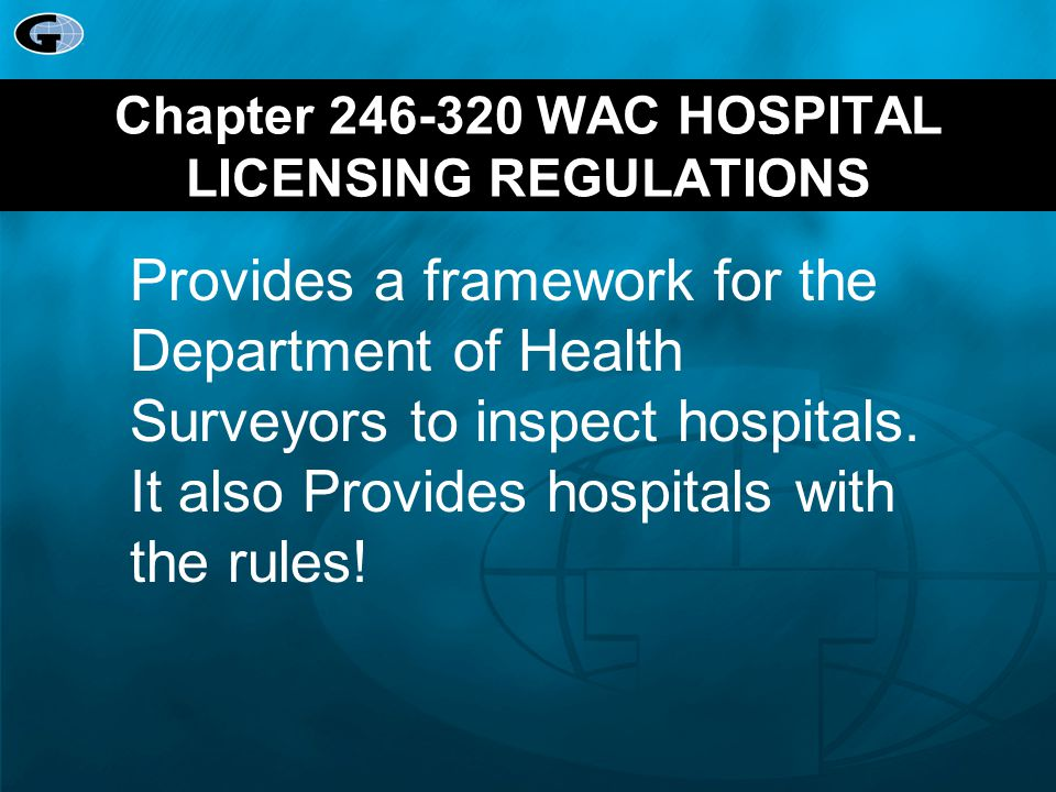 Chapter 246-320 WAC HOSPITAL LICENSING REGULATIONS