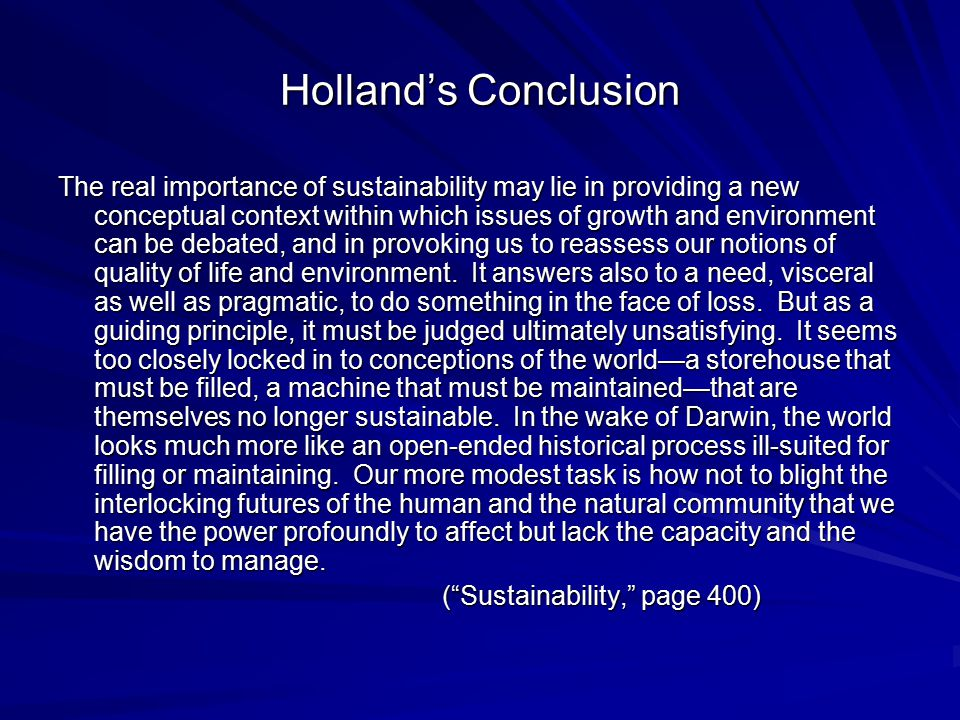Holland's Conclusion