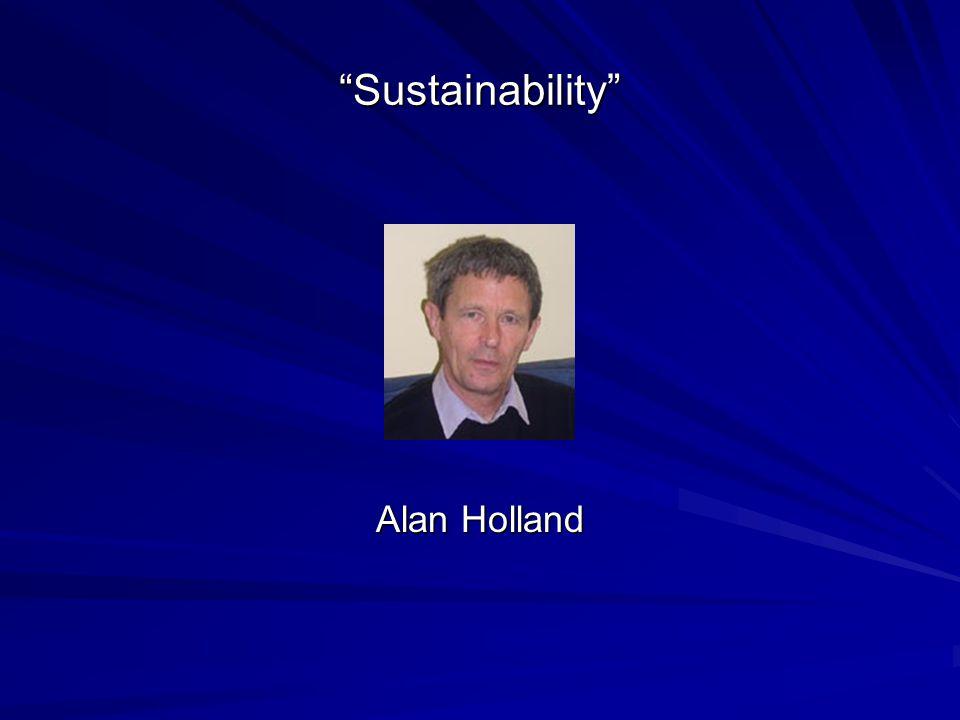 Sustainability Alan Holland