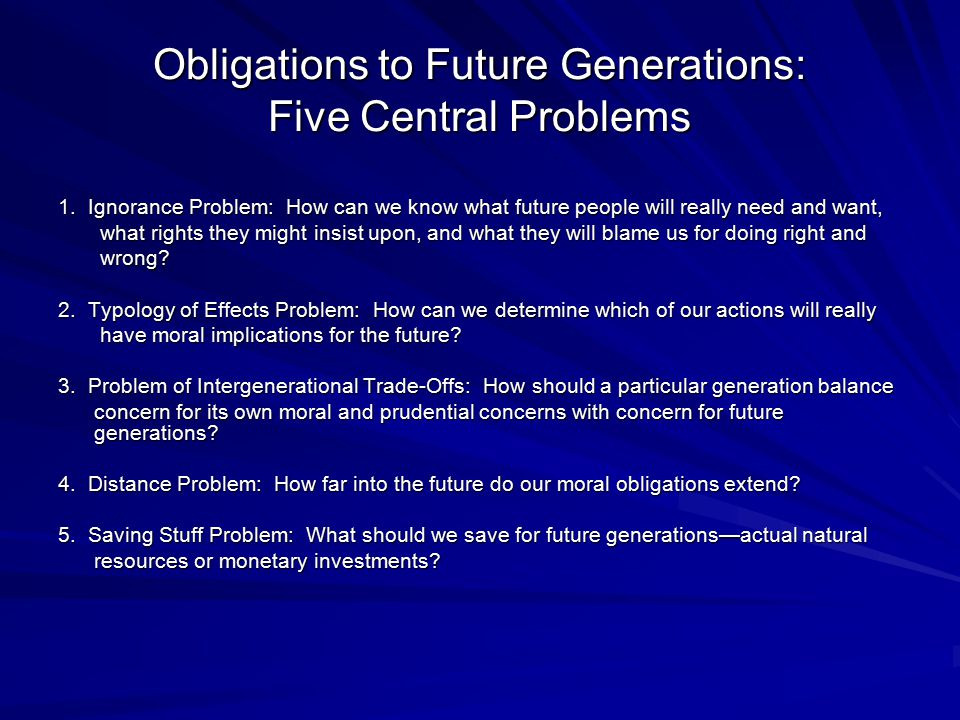 Obligations to Future Generations: Five Central Problems