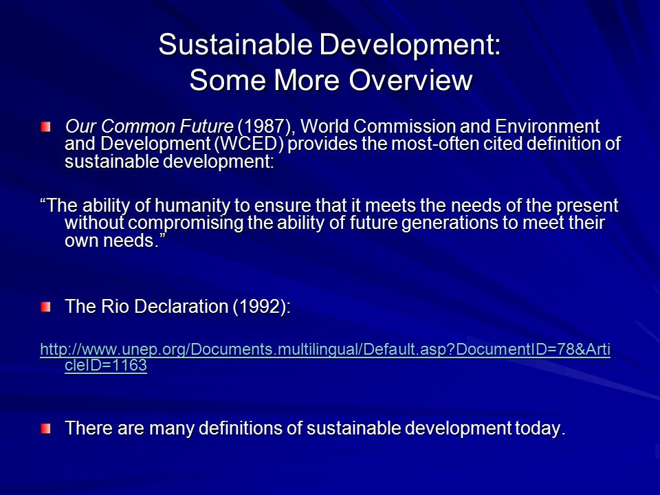 Sustainable Development: Some More Overview
