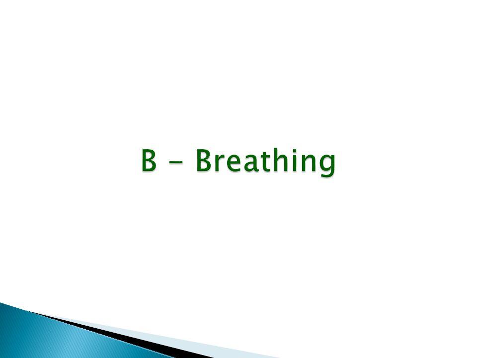 B - Breathing