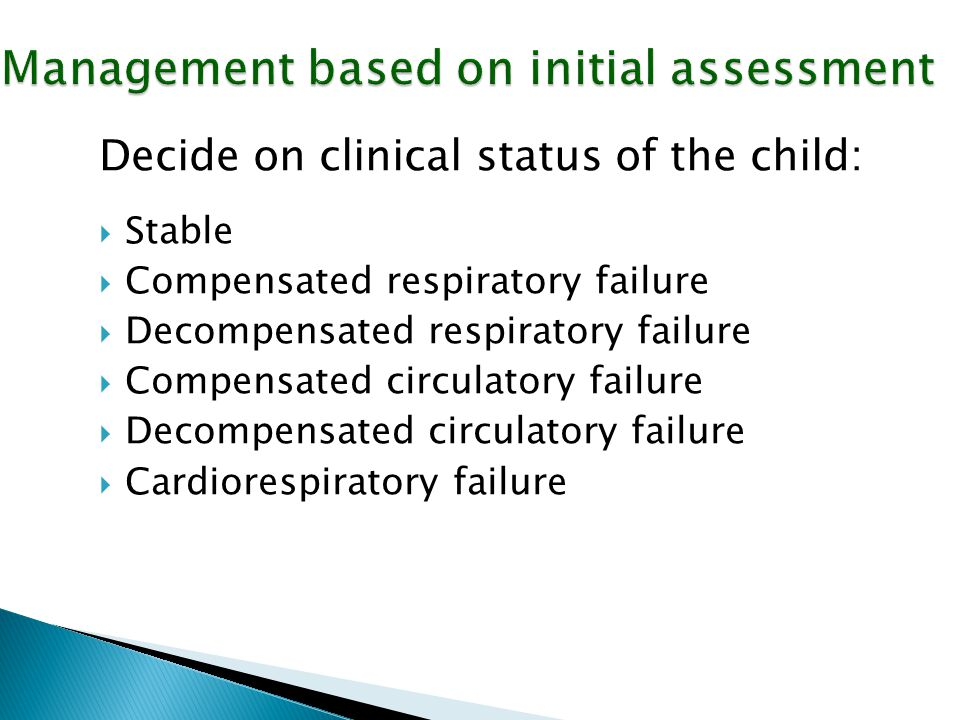 Management based on initial assessment