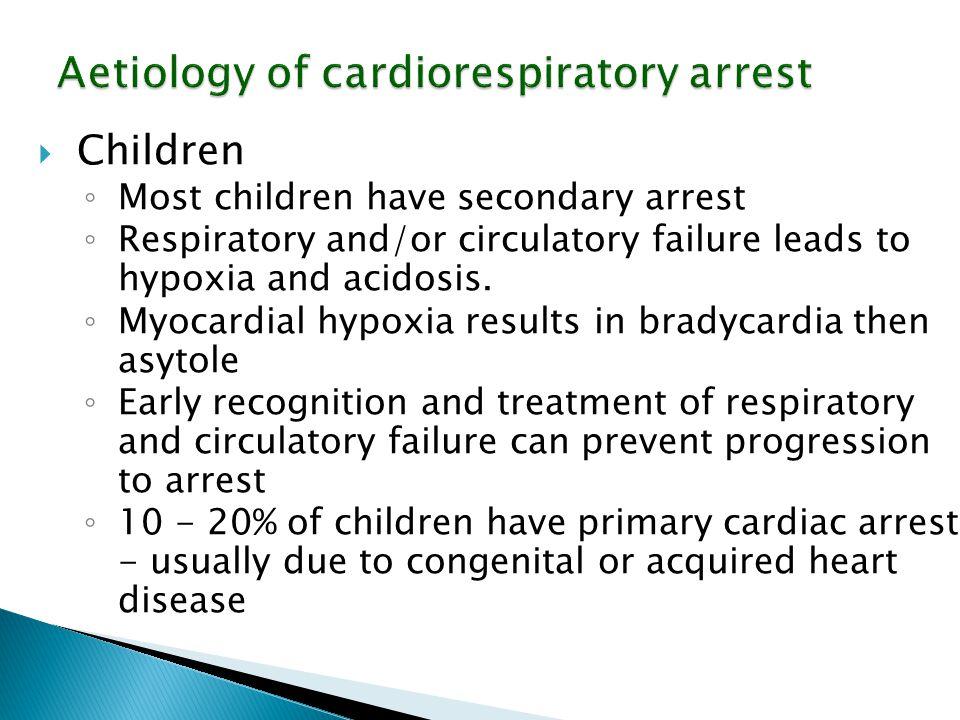Aetiology of cardiorespiratory arrest