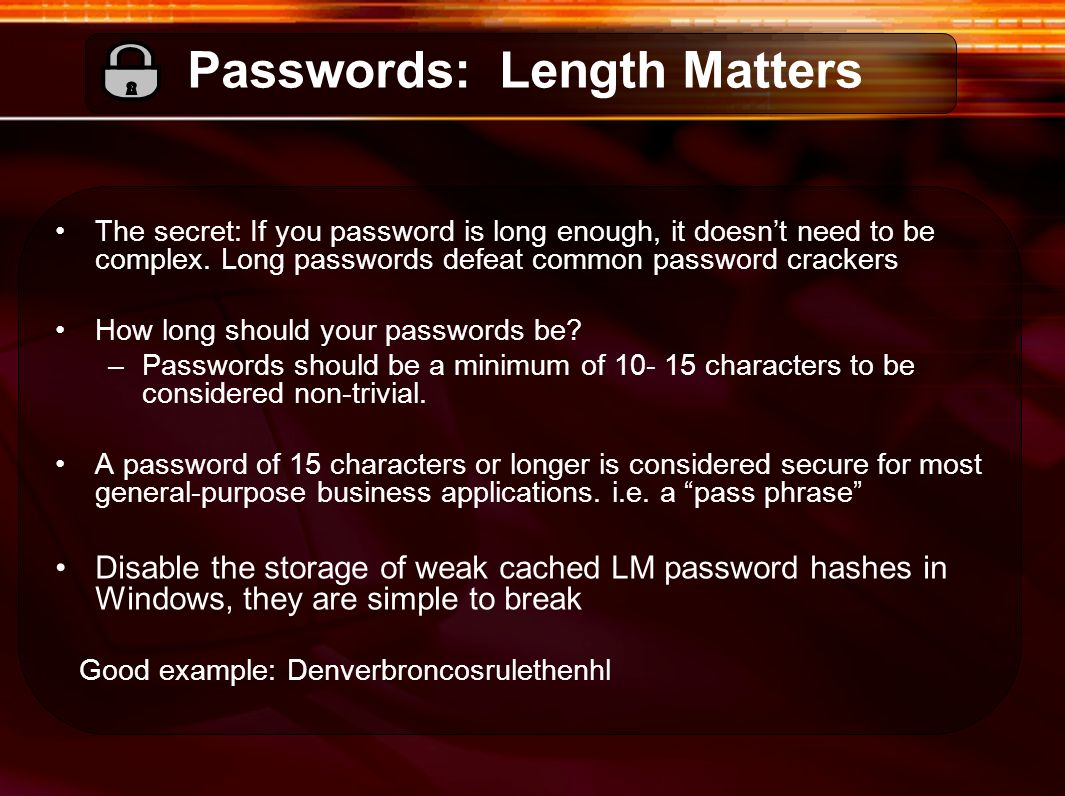 Passwords: Length Matters