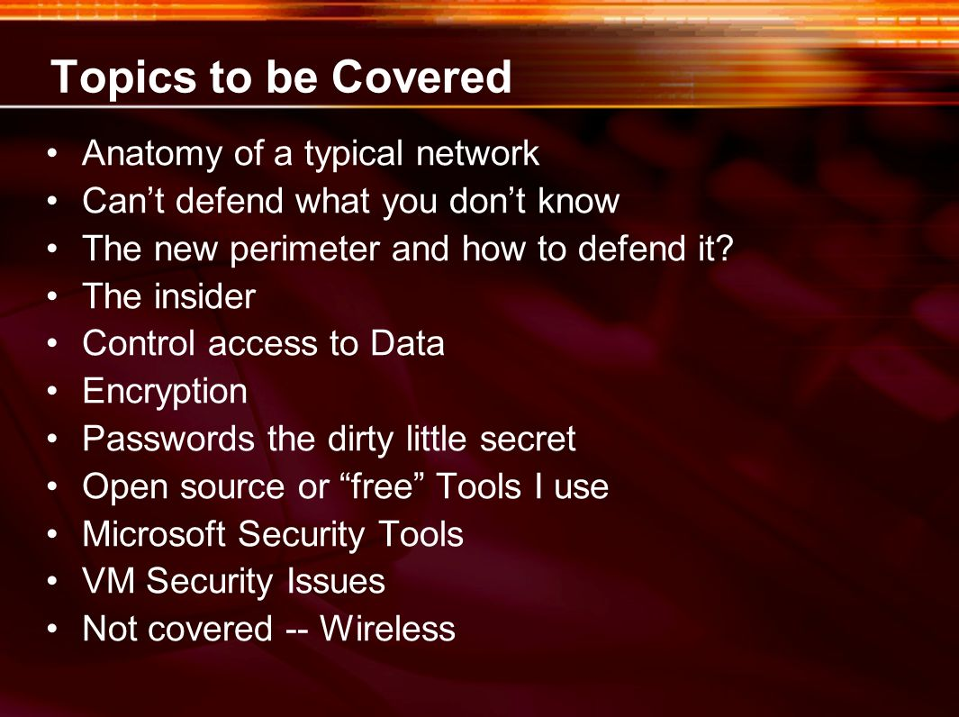 Topics to be Covered Anatomy of a typical network