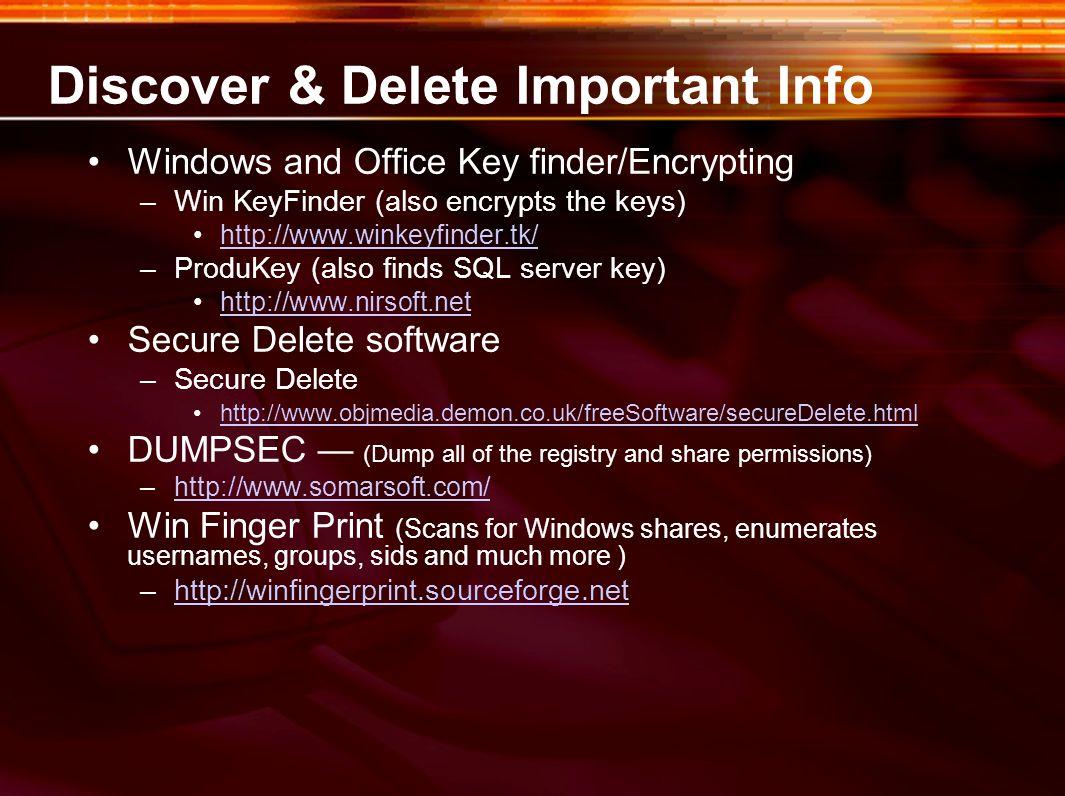 Discover & Delete Important Info