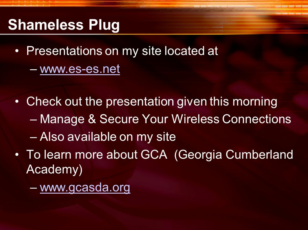 Shameless Plug Presentations on my site located at
