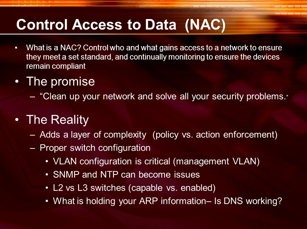 Control Access to Data (NAC)