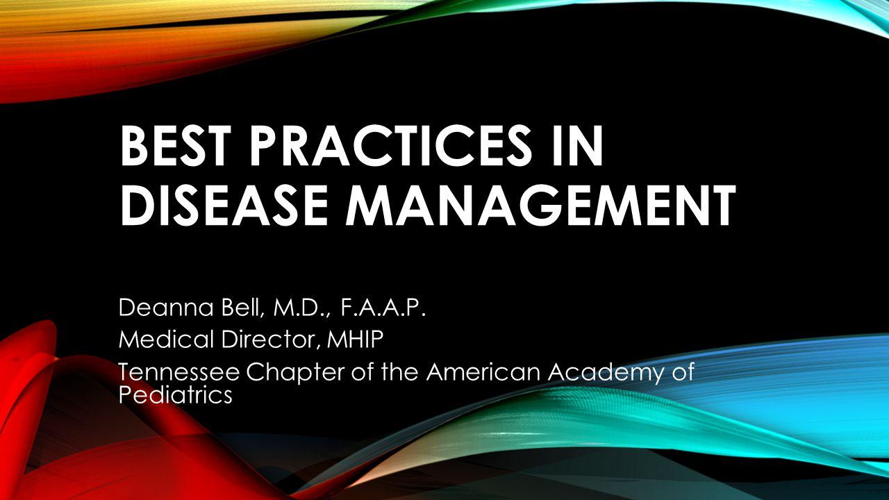 Best Practices in Disease Management