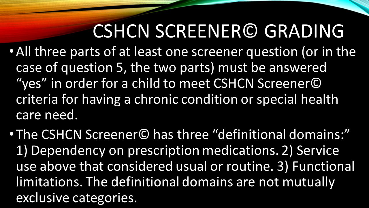 CSHCN Screener© Grading