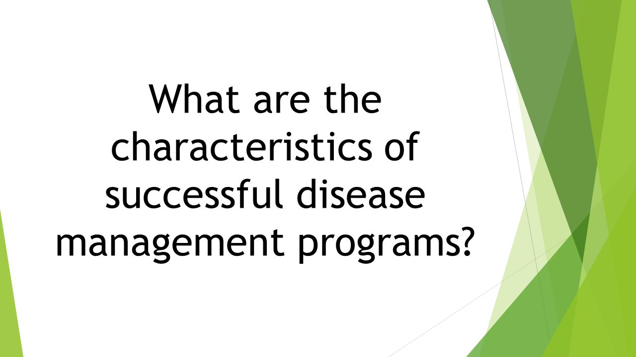What are the characteristics of successful disease management programs
