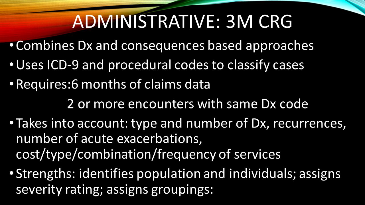 Administrative: 3M CRG Combines Dx and consequences based approaches