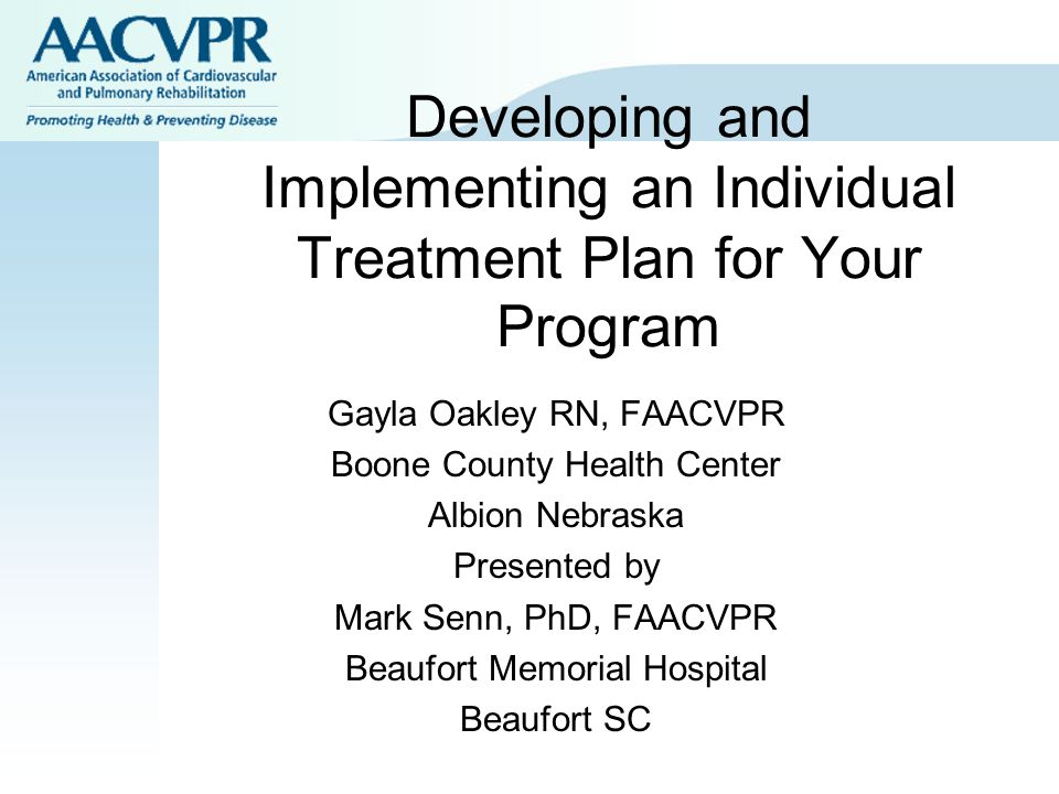 Developing and Implementing an Individual Treatment Plan for Your Program