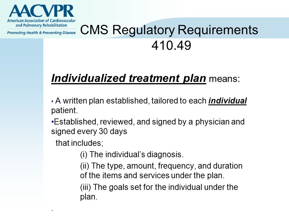 CMS Regulatory Requirements 410.49