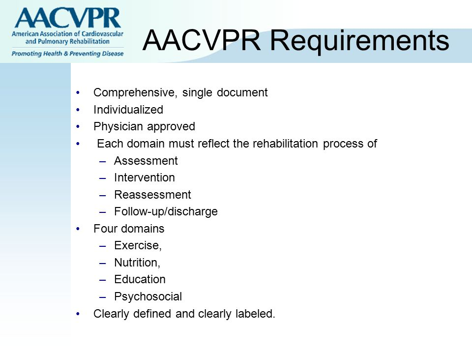 AACVPR Requirements Comprehensive, single document Individualized