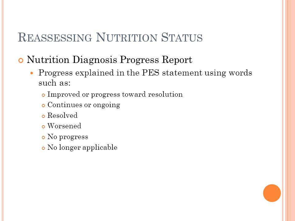 Reassessing Nutrition Status