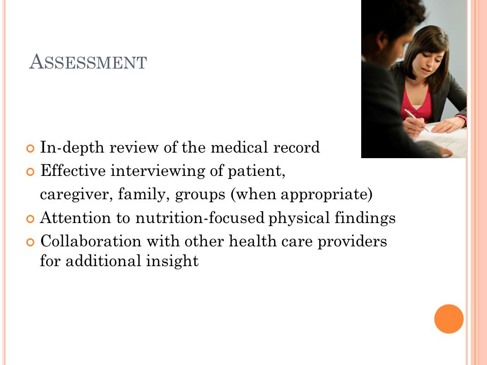 Assessment In-depth review of the medical record