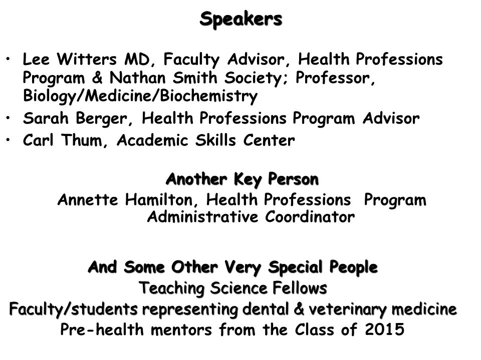 Speakers Lee Witters MD, Faculty Advisor, Health Professions Program & Nathan Smith Society; Professor, Biology/Medicine/Biochemistry.