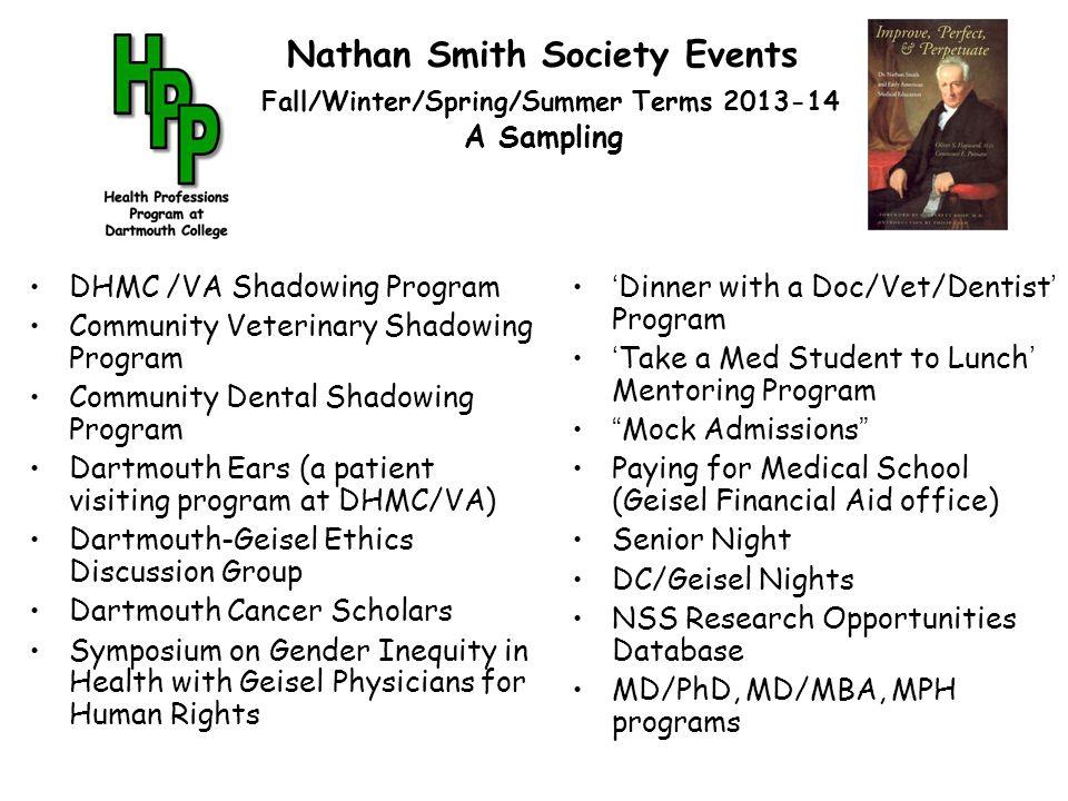 Nathan Smith Society Events Fall/Winter/Spring/Summer Terms 2013-14 A Sampling