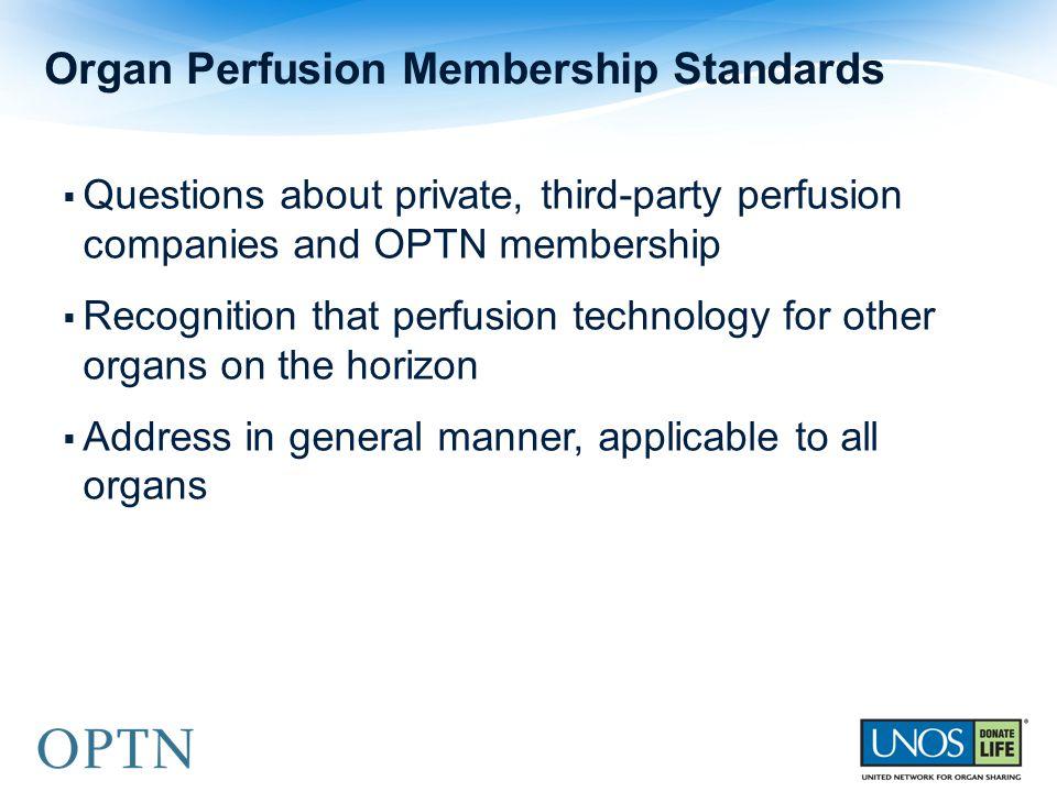 Organ Perfusion Membership Standards