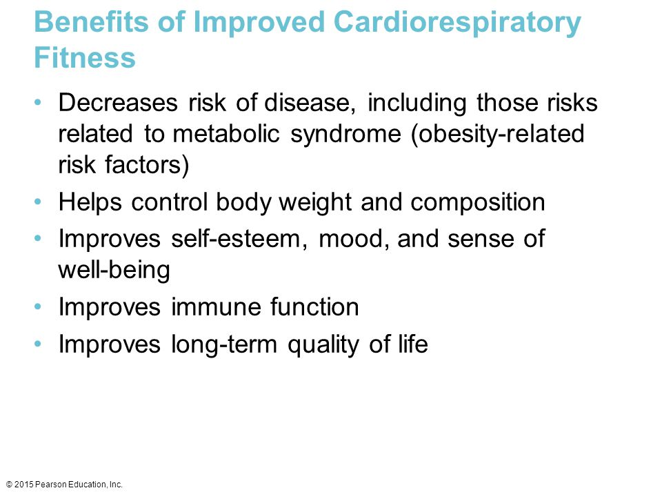 Benefits of Improved Cardiorespiratory Fitness