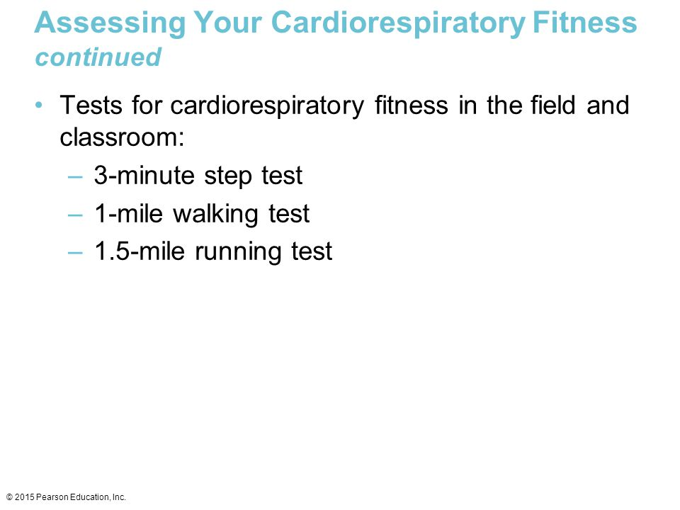 Assessing Your Cardiorespiratory Fitness continued