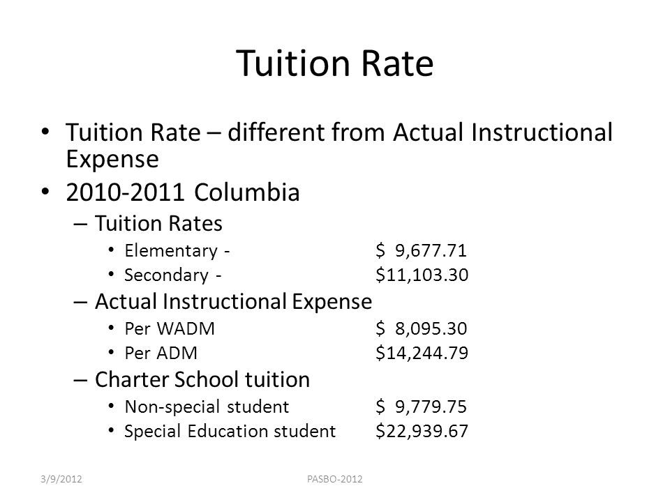 Tuition Rate Tuition Rate – different from Actual Instructional Expense. 2010-2011 Columbia. Tuition Rates.