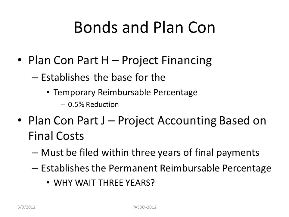 Bonds and Plan Con Plan Con Part H – Project Financing