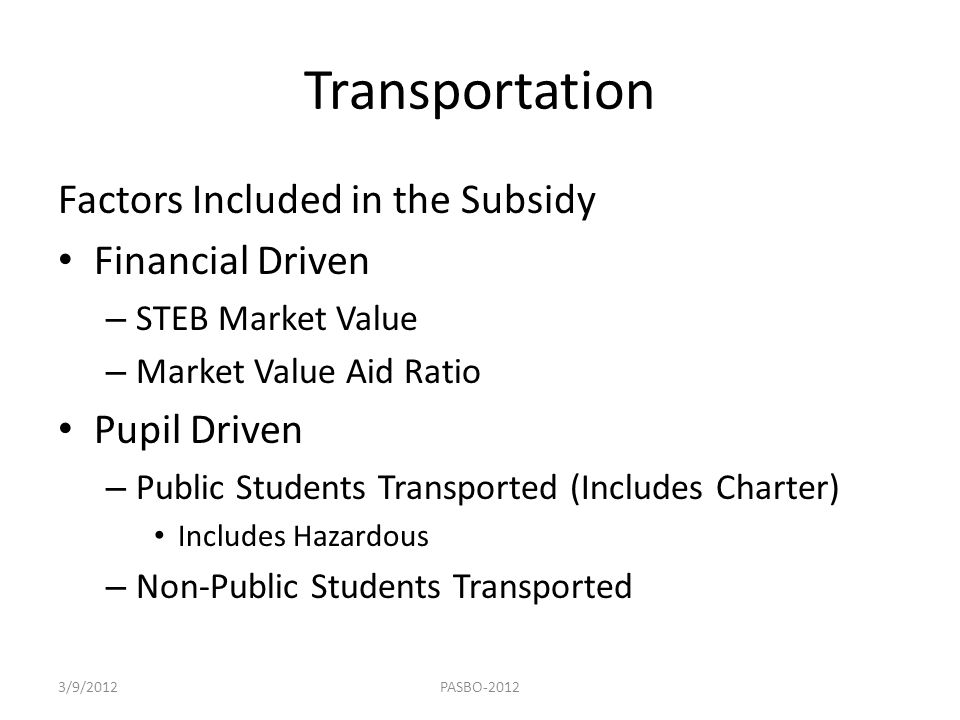 Transportation Factors Included in the Subsidy Financial Driven