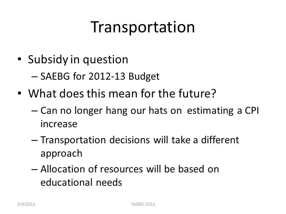 Transportation Subsidy in question What does this mean for the future