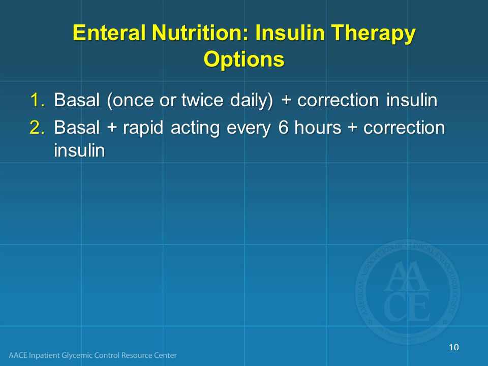 Enteral Nutrition: Insulin Therapy Options