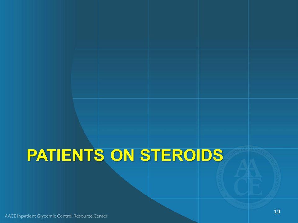 PatientS on Steroids