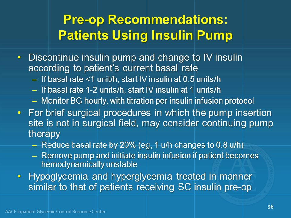 Pre-op Recommendations: Patients Using Insulin Pump