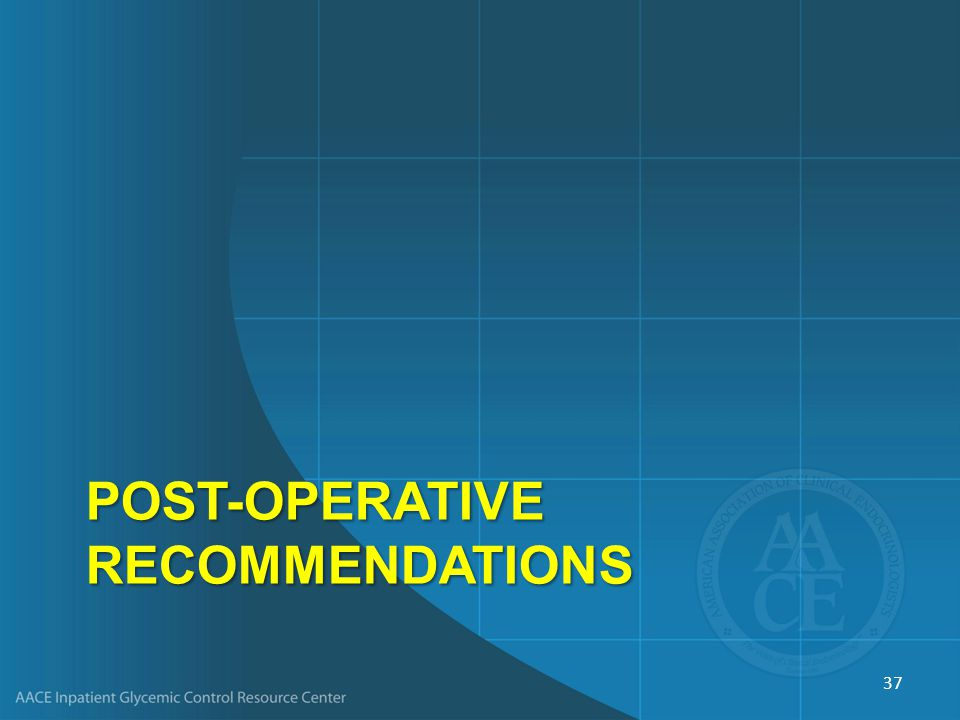Post-Operative Recommendations