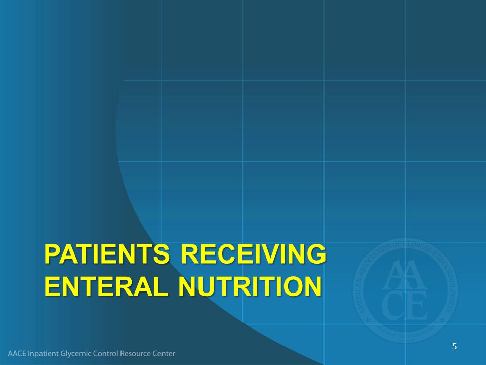 PatientS Receiving Enteral Nutrition