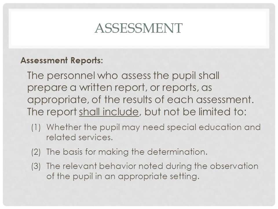 assessment Assessment Reports: