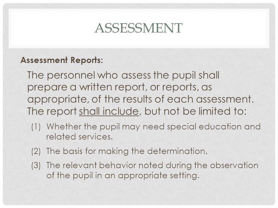 assessment Assessment Reports:
