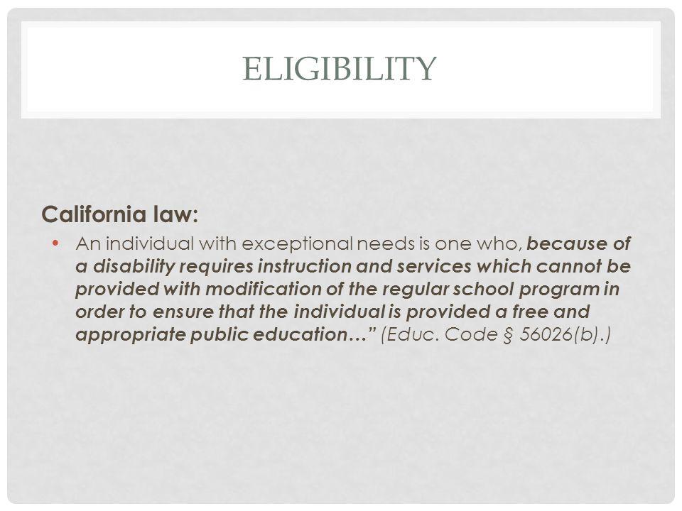 Eligibility California law: