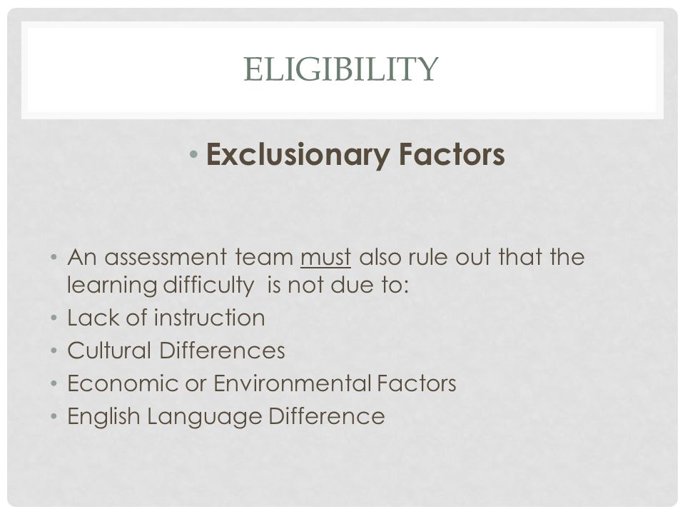 Eligibility Exclusionary Factors