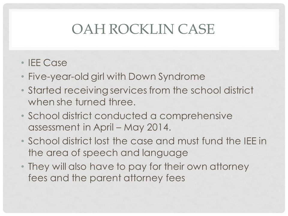 OAH Rocklin Case IEE Case Five-year-old girl with Down Syndrome