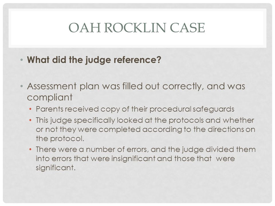 OAH rocklin Case What did the judge reference