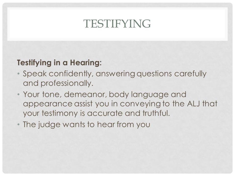 testifying Testifying in a Hearing: