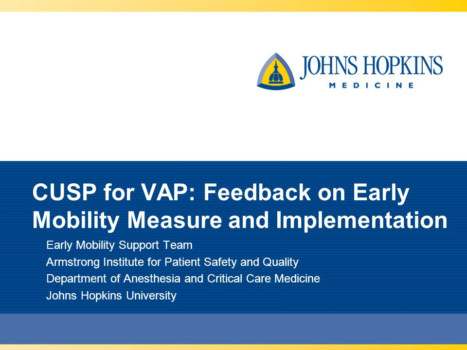 CUSP for VAP: Feedback on Early Mobility Measure and Implementation