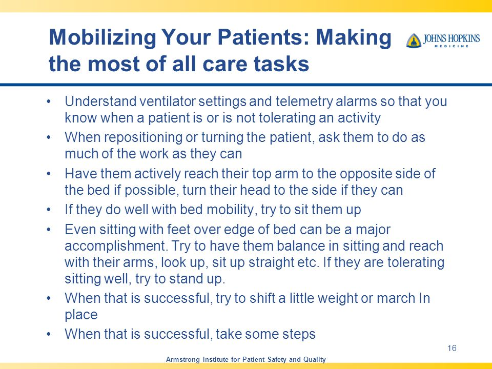 Mobilizing Your Patients: Making the most of all care tasks